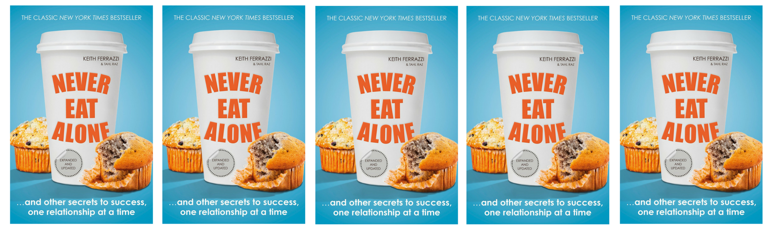 READ THIS: Never Eat Alone